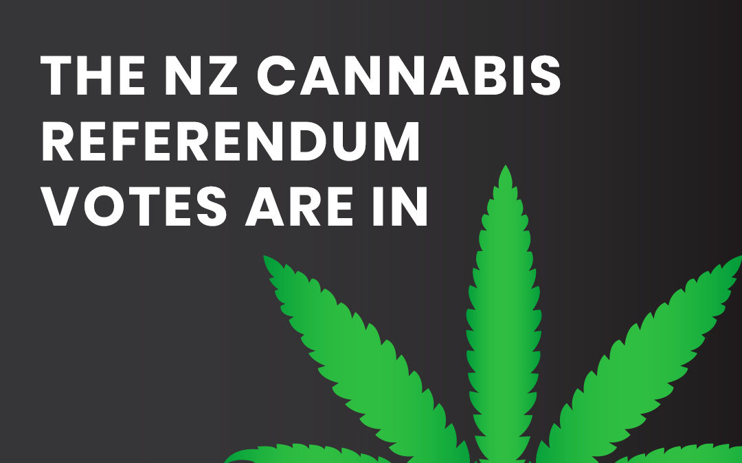 The NZ Cannabis Referendum Votes Are In: What You Need to Know